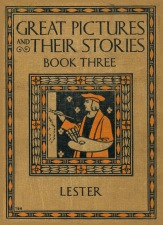 Katherine Morris Lester - Great Pictures and Their Stories, Book Three (1927) cover