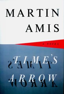 Martin Amis - Time's Arrow (1991)